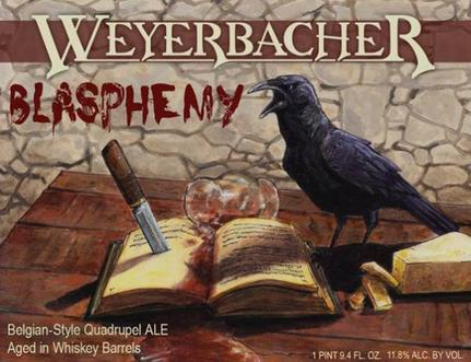 Review :  Weyerbacher Blasphemy